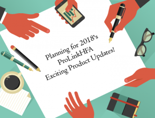 Planning for 2018's ProLinkHFA Exciting Product Updates!